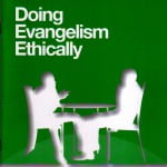 Can evangelism be done ethically?