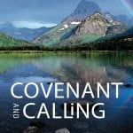 Covenant and Calling: a review (part i)