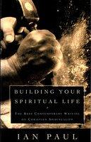 Building Your Spiritual Life
