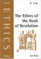 Grove: The Ethics of the Book of Revelation